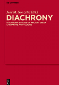 Diachrony: Diachronic Studies of Ancient Greek Literature and Culture