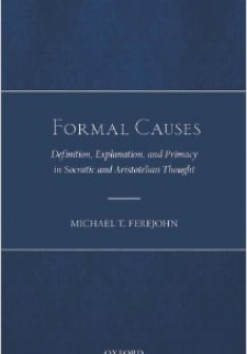 Formal Causes: Definition, Explanation, and Primacy in Socratic and Aristotelian Thought